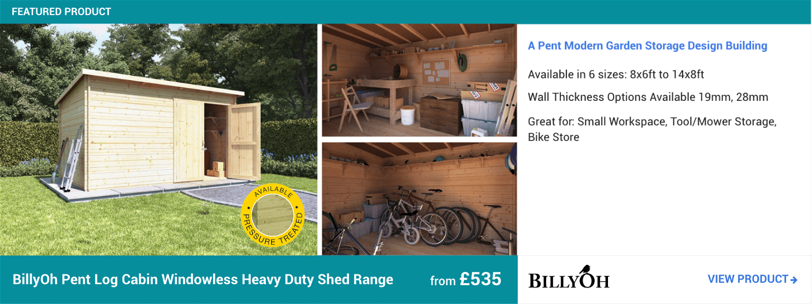 BillyOh Pent Log Cabin Windowless Heavy Duty Shed Range